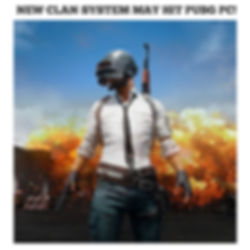 CLAN SYSTEM COMING TO PUBG PC!
