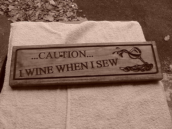 Caution ! I Wine when I Sew