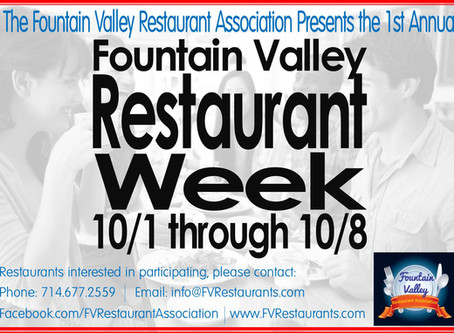 Fountain Valley's 1st EVER RESTAURANT WEEK  10/01/16 - 10/08/16