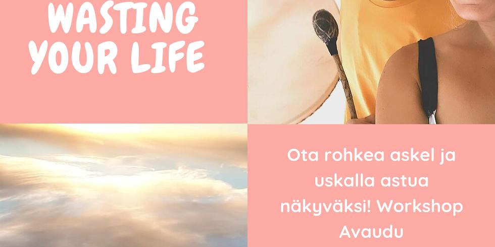 Avaudu elämäntehtävällesi