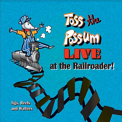 Toss The Possum Live at the Railroader