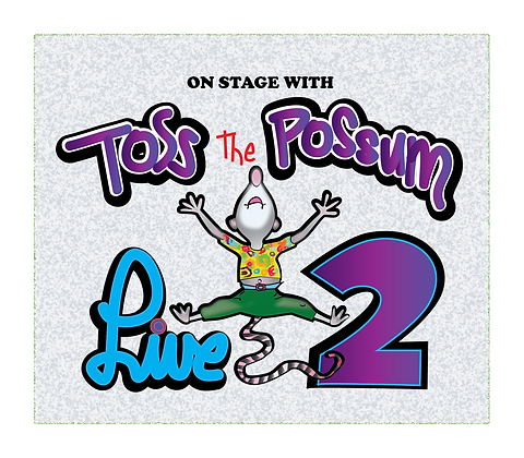 Toss The Possum Live 2!