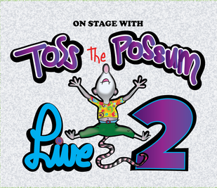 Toss The Possum Live 2 Album Cover