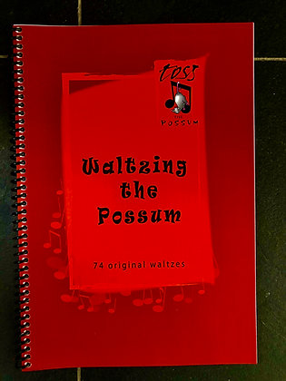 Waltzing The Possum Tune Book