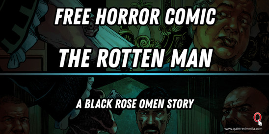 New Comic, The Rotten Man