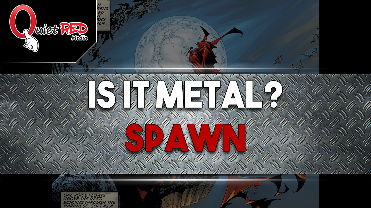 YouTube - Is It Metal? | Spawn