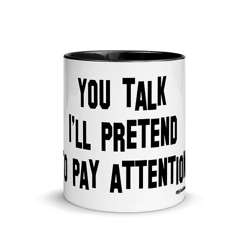 You Talk Mug with Color Inside