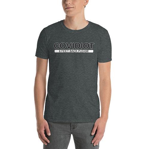 COVIDIOT Short-Sleeve Unisex T-Shirt