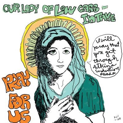 Our Lady of Low Carbs