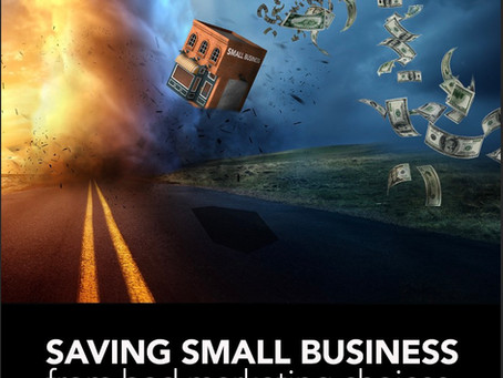 Saving small business from bad marketing mistakes.