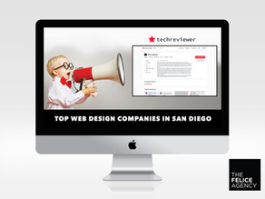 Felice Agency named to Top Web Design Companies in San Diego