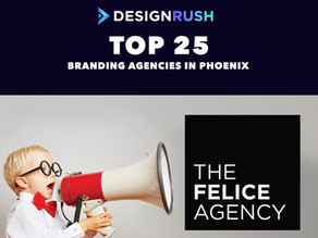 Felice Agency named to top Branding Agencies in Phoenix