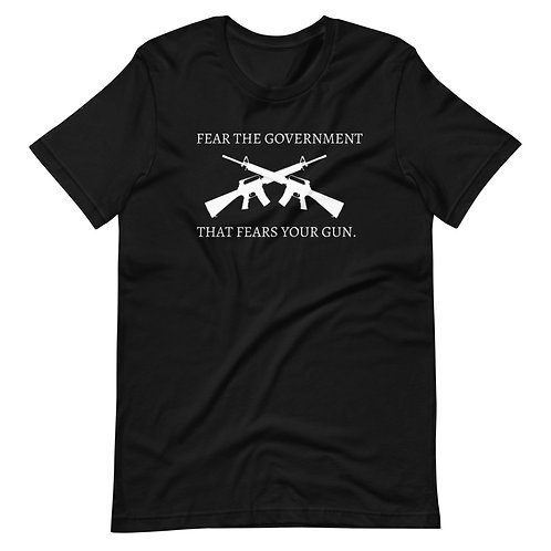 Fear the Government That Fears Your Gun