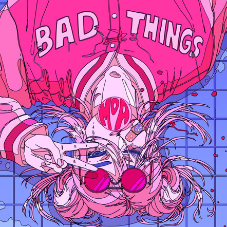 Moa - Bad Things