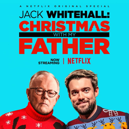 Jack Whitehall - Christmas With My Father