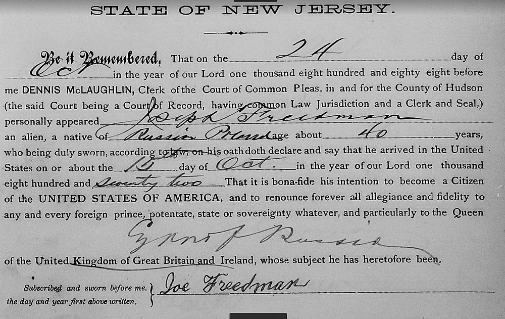 """Hudson County, New Jersey, """"Naturalization Records, 1749-1986,"""" FamilySearch (http://familysearch.org accessed : 1 January 2017), entry for Joe Freedman of Russia Poland, 1888; citing Declarations of Intention 1888"""