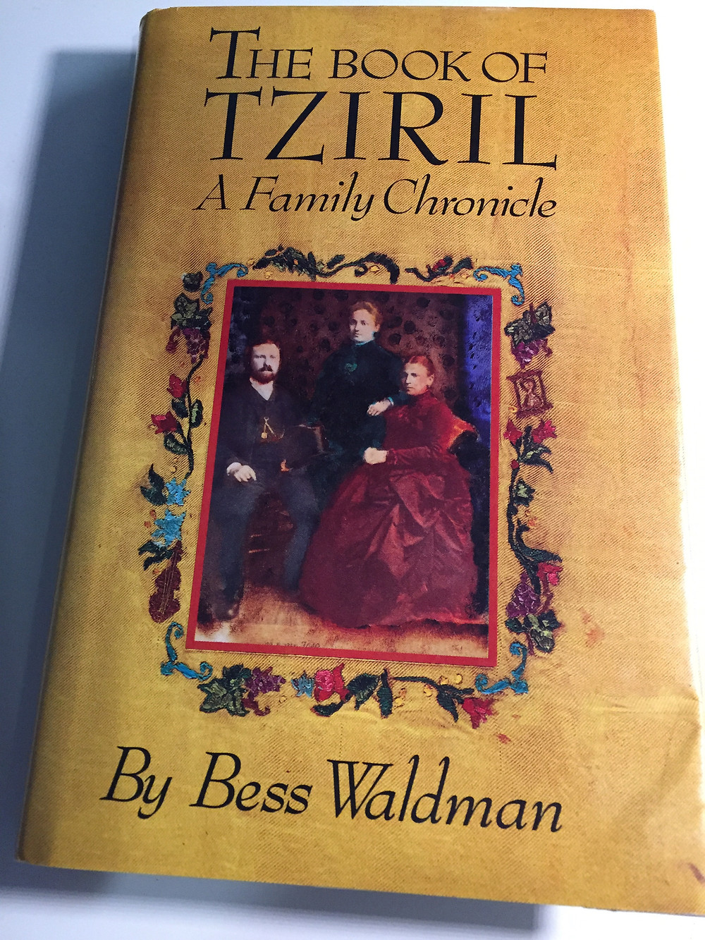 Bess Waldman, The Book of Tziril: A Family Chronicle (New York, New York: Adama Books, Second Edition 1988)