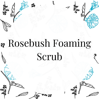 Rosebush Foaming Scrub