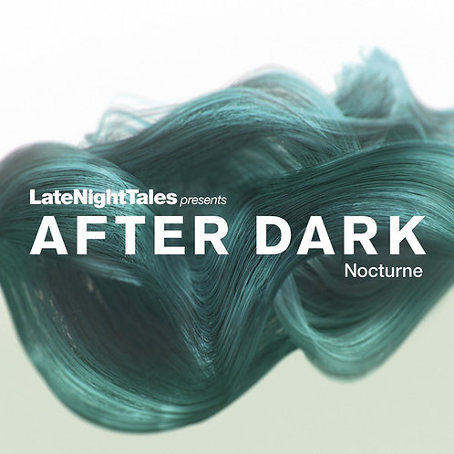 Bill Brewster - After Dark 3: Nocturne [Late Night Tales]