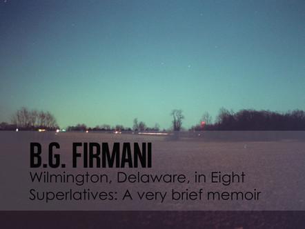 Wilmington, Delaware, in Eight Superlatives: A very brief memoir