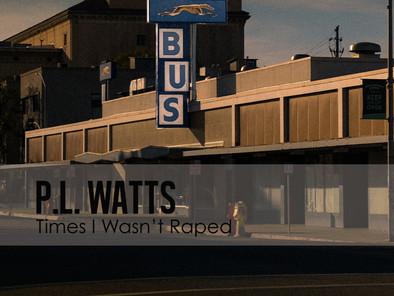 Times I Wasn't Raped