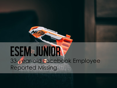 33-year-old Facebook Employee Reported Missing