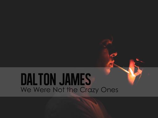 We Were Not the Crazy Ones