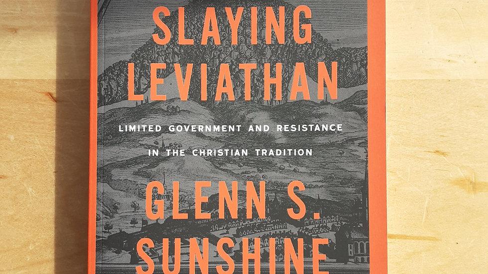 Slaying Leviathan - Glenn S. Sunshine