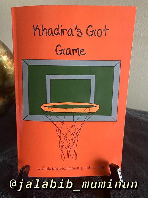 Khadira's Got Game