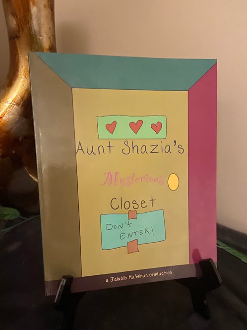 Aunt Shazia's Mysterious Closet