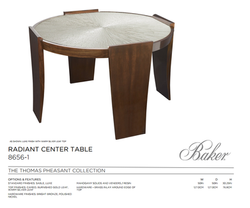 8656-1 RADIANT CENTER TABLE