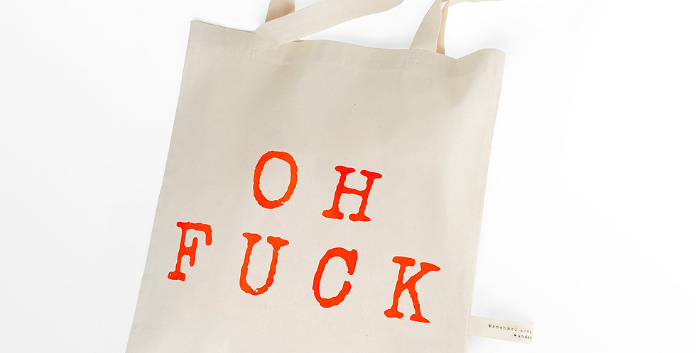 Canvas Bag: Oh Fuck