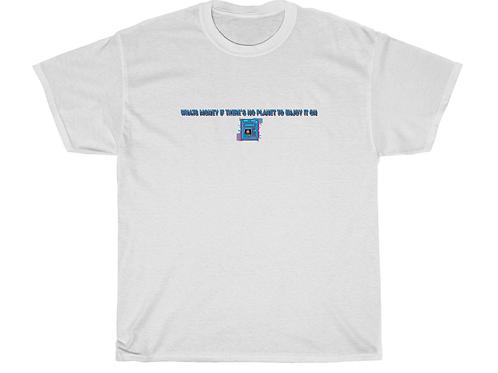 What's Money?  - Hemp t-shirt