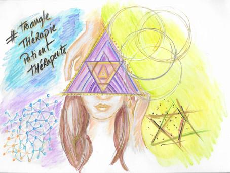 Le triangle Thérapie - Patient - Thérapeute