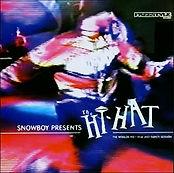 Snowboy Presents The Hi-Hat