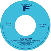 Running The Risk feat. Fred Wesley / Loopy Doopy (The Perceptions)