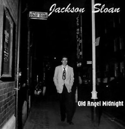 Jackson Sloan - Old Angel Midnight