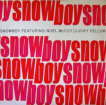 Lucky Fellow/Astralisation - Snowboy