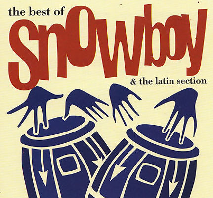 The Best Of Snowboy & The Latin Section