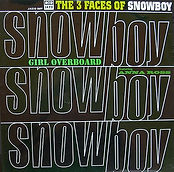 The Three Faces Of Snowboy E.P. Girl Overboard b/w Funky Djembe/24 For Betty