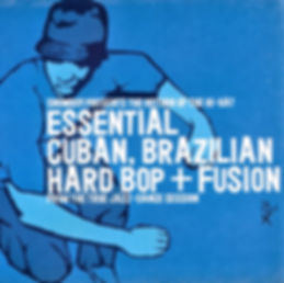 Snowboy Presents the Return of the Hi-Hat: Essential Cuban, Brazilian Hard Bop + Fusion
