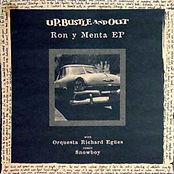 Up, Bustle Ans Out - Ron Y Menta E.P.