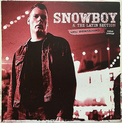 Snowboy - New Beginnings Album Sampler Carga Tu Bateria/Mediodia Hasta Tarde/The Riots Of Hadleigh