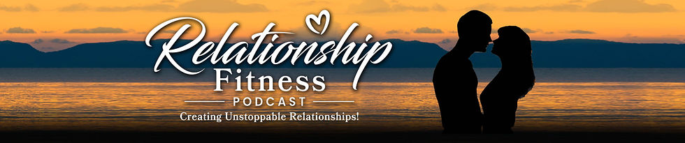 Relationship Fitness Podcast
