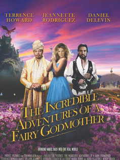 The Incredible Adventures of a Fairy Godmother