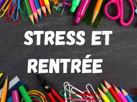 Rentrée scolaire : faire face au stress