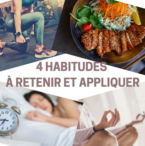 4 bonnes habitudes saines