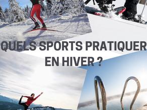Quels sports pratiquer en hiver ?