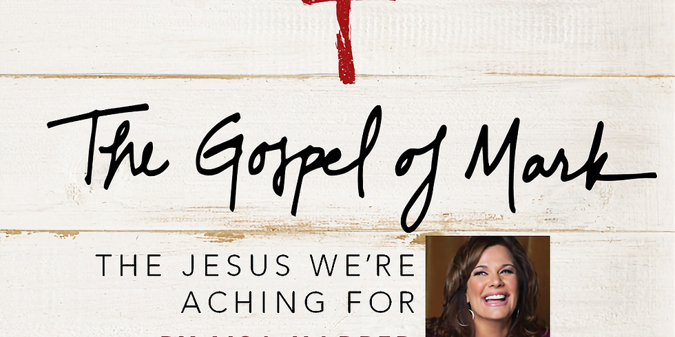 The Gospel of Mark - Bible Study Book The Jesus We're Aching For