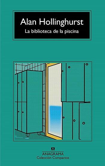 LA BIBLIOTECA DE LA PISCINA. HOLLINGHURST, ALAN
